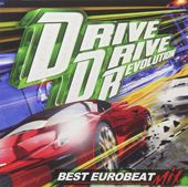 DRIVE DRIVE REVOLUTION -BEST EUROBEAT MIX-