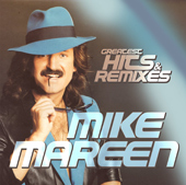GREATEST HITS & REMIXES / MIKE MAREEN
