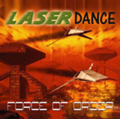 FORCE OF ORDER / LASERDANCE