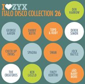 I LOVE ZYX ITALO DISCO COLLECTION 26