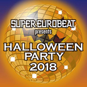 [配信] SUPER EUROBEAT presents HALLOWEEN PARTY 2018