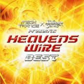 MEGA TRANCE × Shibuya Rave presents HEAVENS WiRE BEST