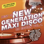 BEST OF NEW GENERATION MAXI DISCO CD EDITION VOL. 1.