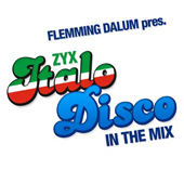 FLEMMING DALUM pres. ZYX Italo Disco IN THE MIX