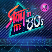 Stay in the '80s