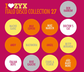 I LOVE ZYX ITALO DISCO COLLECTION 27